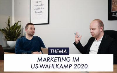 Marketing im US-Wahlkampf 2020