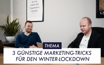 3 günstige Marketing-Tricks für den Winter-Lockdown