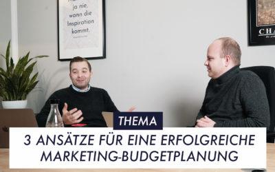 3 Ansätze für eine erfolgreiche Marketing-Budgetplanung