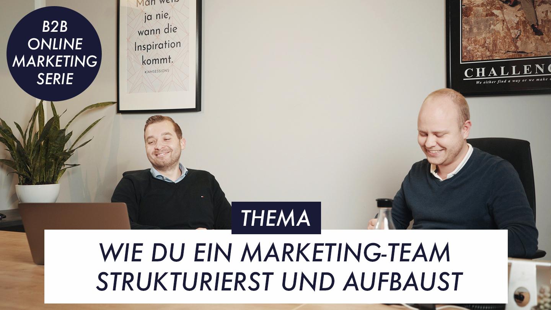 Thumbnail Episode 8 B2B Marketingteam aufbauen und strukturieren