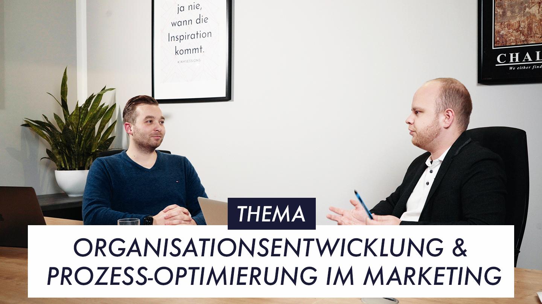 Thumbnail Episode 11 Organisationsentwicklung und Prozess-Optimierung im Marketing